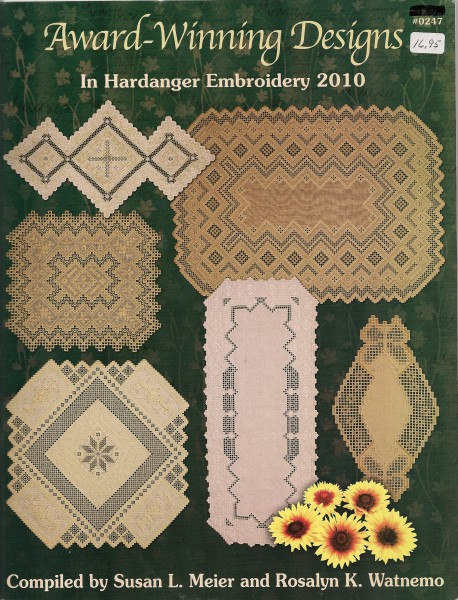 2010 Award-Winning Designs in Hardanger Embroidery