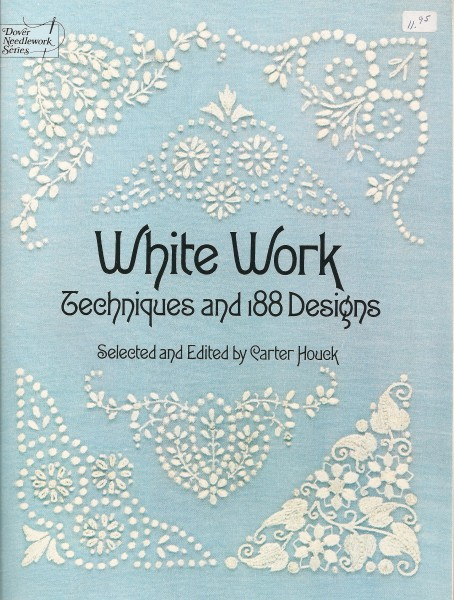 White Work Techniques and 188 Designs
