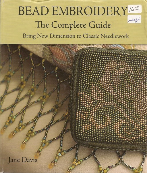 Bead Embroidery The Complete Guide