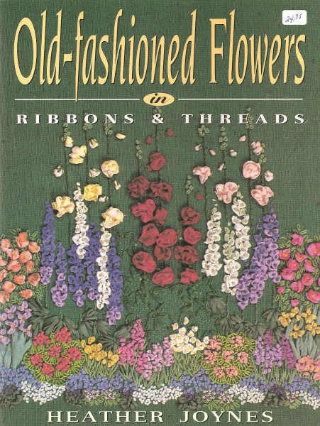 Old-fashioned Flowers in Ribbons & Threads