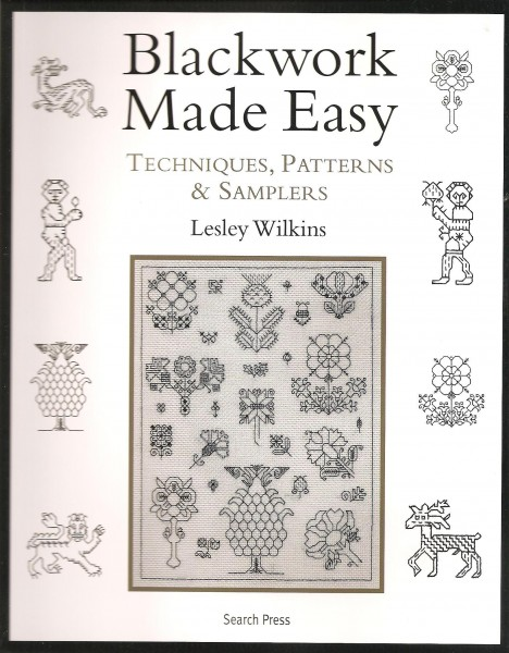 Blackwork Made Easy Techniques, Patterns and Samplers