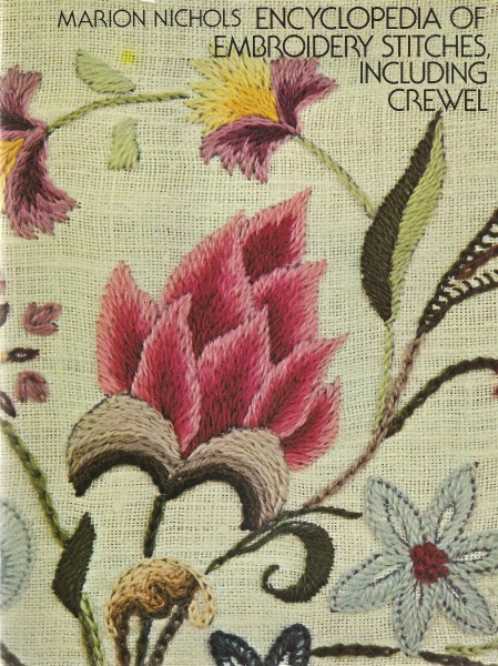 Encyclopedia of Embroidery Stitches including Crewel