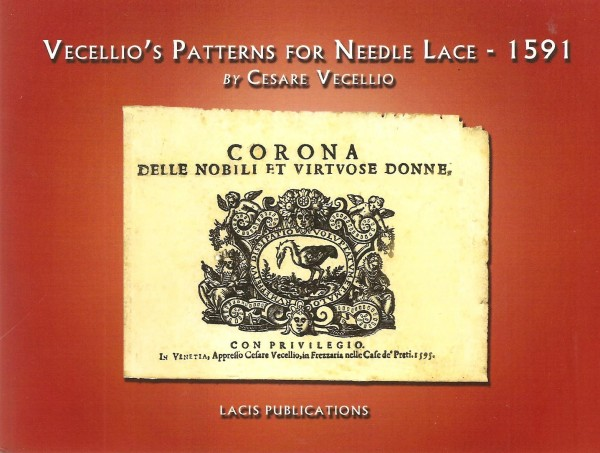 Vecellio's Patterns for Needle Lace 1591