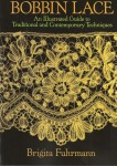 Bobbin Lace An Illustrated Guide to Traditional and Contemporary Techinques