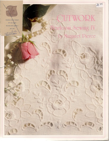 Cutwork Heirloom Sewing IV