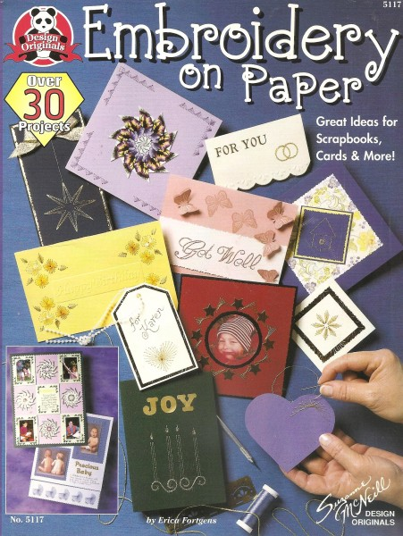 Embroidery on paper Great Ideas for Scrapbooks, Cards & More