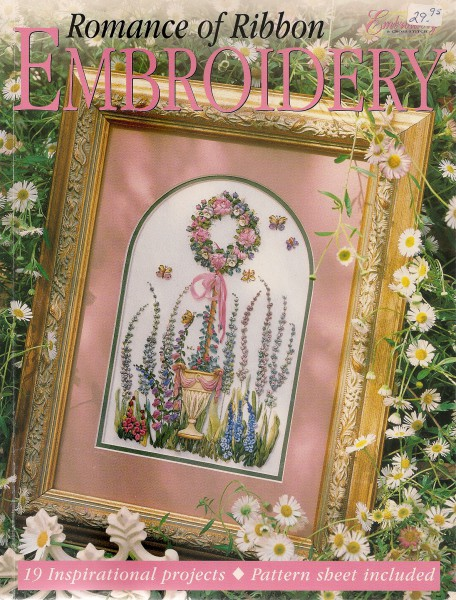 Romance of Ribbon Embroidery