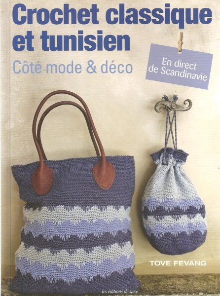 Crochet classique et tunisien En direct de Scandinavie
