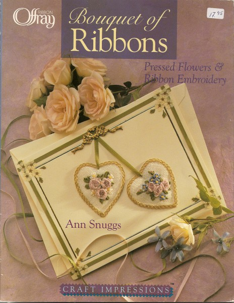 Bouquet of Ribbons  Presses Flowers & Ribbon Embroidery