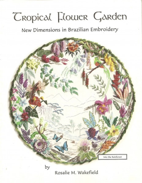 North American Flowers in Three Dimensional Embroidery Helpful Hints and 23 flower instructions Book 1