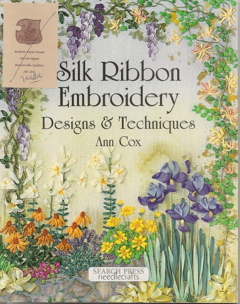 Silk Ribbon Embroidery Designs & Techniques