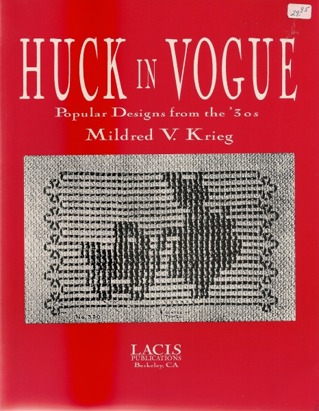 Huck in Vogue Popular Designs from the 30s