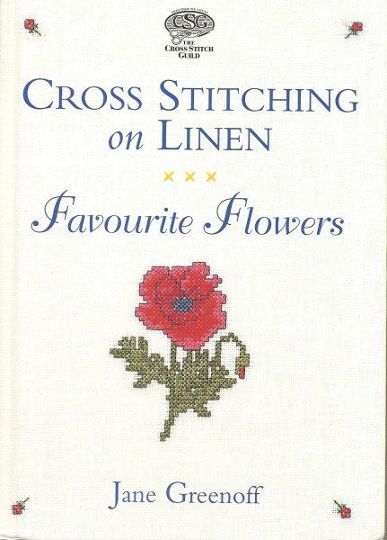 Cross Stitching on Linen Favourite Flowers
