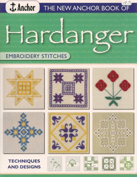 The new Anchor Book of Hardanger Embroidery Stiches