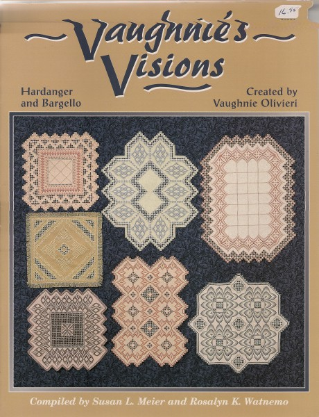 Vaughnies Visions in  Hardanger and Bargello