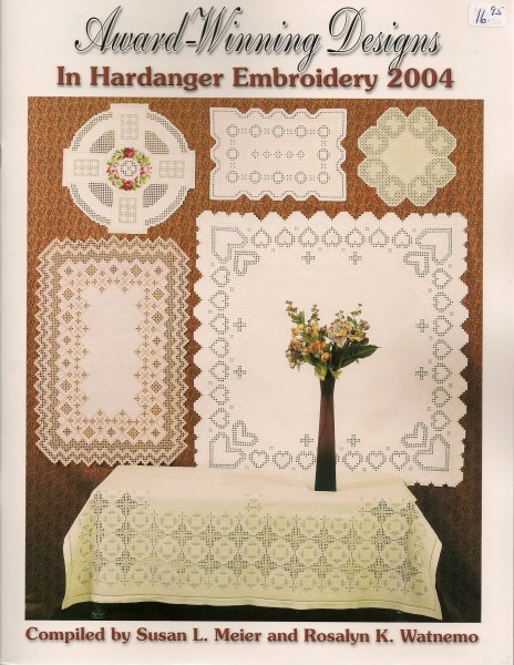 2004 Award-Winning Designs in Hardanger Embroidery