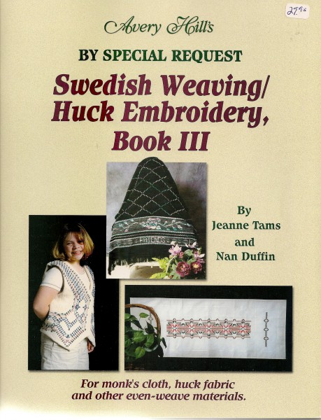 Swedish Weaving Huck Embroidery Book III