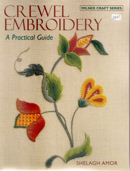 Crewel Embroidery A Pratical Guide