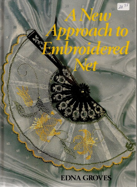 A New Approch to Embroidered Net