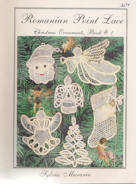 Romanian Point Lace Christmas Ornaments, Book #1