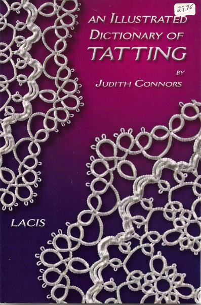 And Illustrated Dictionary of Tatting