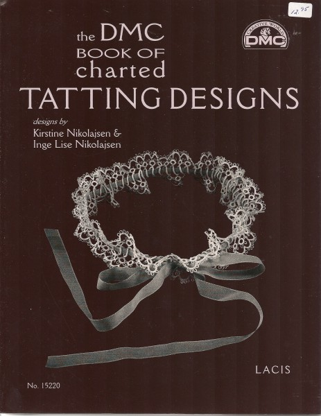 The DMC book of Charted Tatting Designs