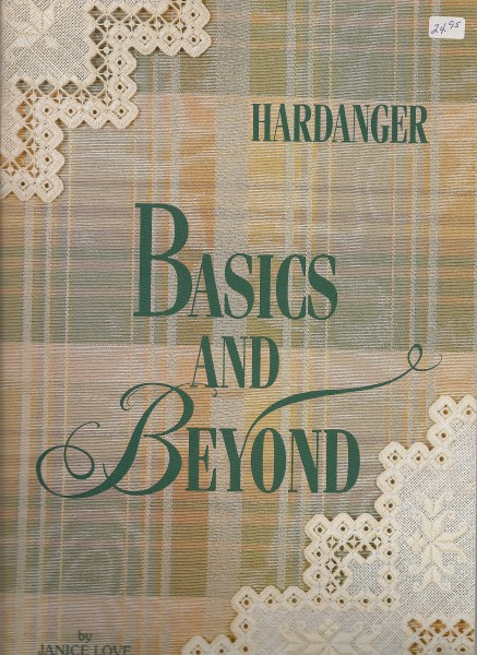 Hardanger Basics and Beyond
