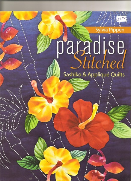Paradise Stitches Sashiko & Appliqués Quilts
