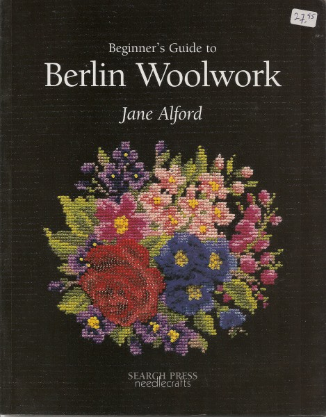 Beginner's Guide to Berlin Woolwork