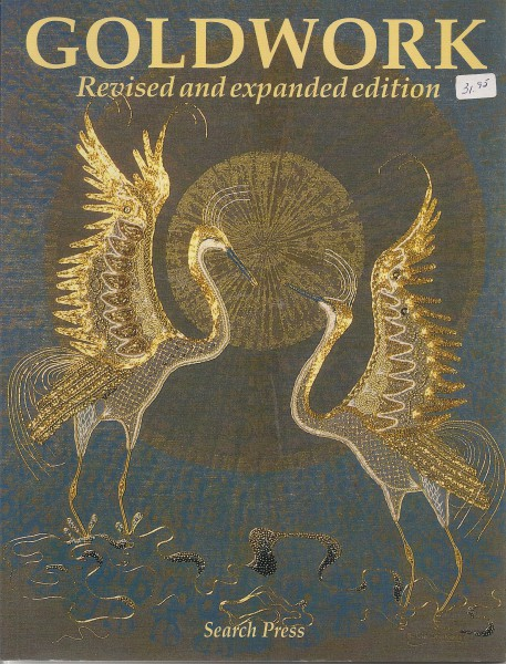 Goldwork Revised and expanded edition