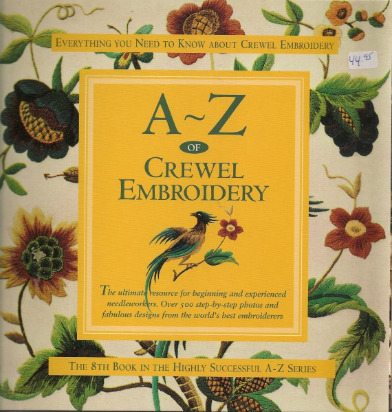 A-Z Of Crewel Embroidery Everything you Need to Know about Crewel Embroidery