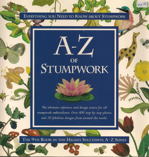 A-Z Of Stumpwork Everything You Need to Know about Stumpwork