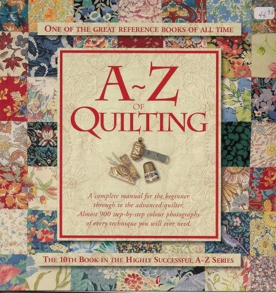 A-Z Of Quilting One of Great Reference Books of All  Time