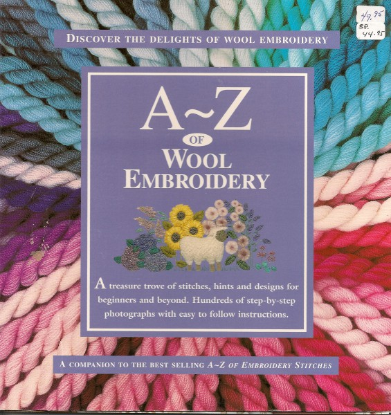 A-Z Of Wool Embroidery Discover The Delights of Wool Embroidery