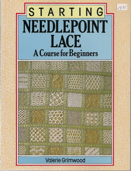 Needlepoint Lace a course for Beginners