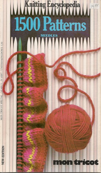 Knitting Encyclopedia 1500 Patterns Needles