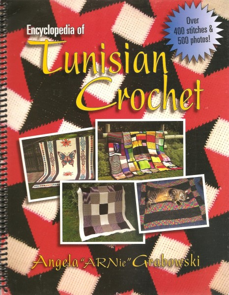 Encyclopedia of Tunisian Crochet