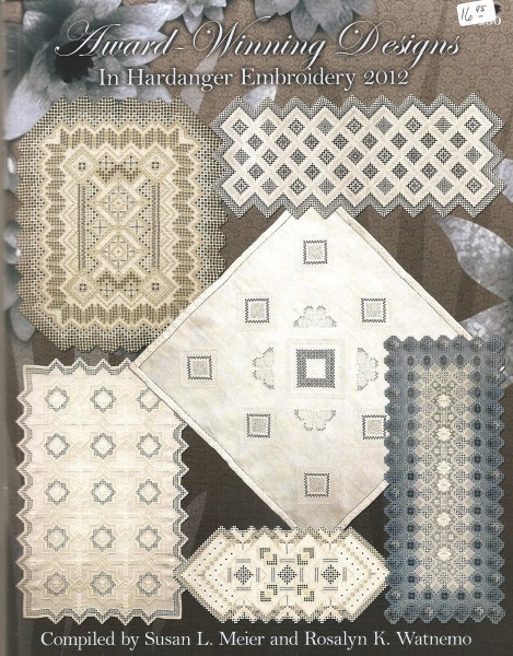 2012 Award-Winning Designs in Hardanger Embroidery
