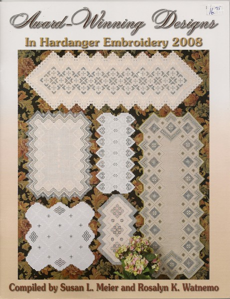 2008 Award-Winning Designs in Hardanger Embroidery